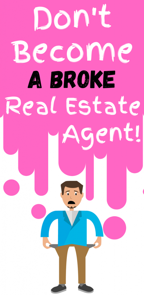 Broke Real Estate Agent
