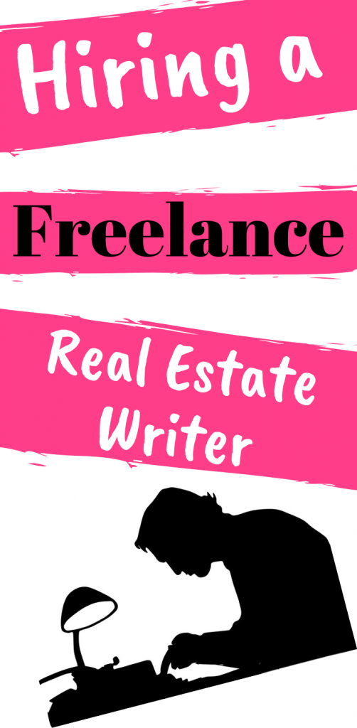 Hiring a Freelance Real Estate Writer